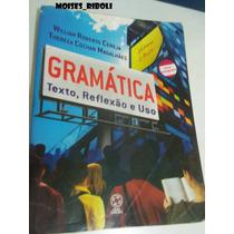 Livro Gramática Texto E Reflexão E Uso Nn