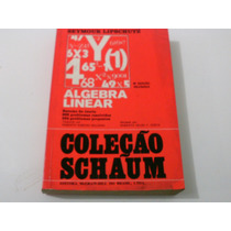 Álgebra Linear Coleção Schaum Seymour Lipschutz