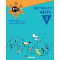 Projeto Presente - Arte - Ensino Fundamental Ii - 2º Ano