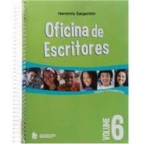 Oficina Dos Escritores - Vol 6 - Ensino Fund Ii - 6ª Ano