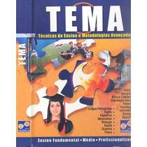 Livro Tema - Técnicas De Ensino E Metodologias Avançadas