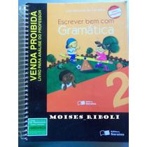 Livro Escrever Bem Com Gramática 2 Livro Para O Professor Aa
