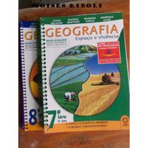 Geografia Espaço E Vivência 7ª E 8ª Série Professor Mm