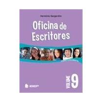 Oficina Dos Escritores - Vol 9 - Ensino Fund Ii- 9ª Ano