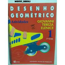 Desenho Geométrico Atividades 1- 1º Grau Para O Professor A1