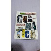 Gramática Texto Reflexao E Uso