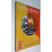 Livro Geografia Espaco E Vivencia - 8ª Serie -levon Boligian