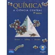 Química A Ciência Central - 9ª Edição