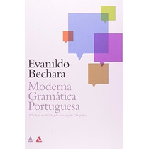 Moderna Gramática Portuguesa - Evanildo Bechara 37ª Edição