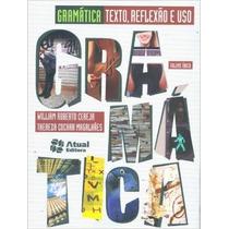 Gramática Texto, Reflexão E Uso Livro William Roberto Cereja