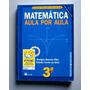 Matemática 3 - Aula Por Aula - Barreto Filho - Xavier Da Sil