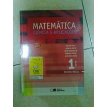 Livro Matemática - Ciencia E Aplicações - Vol 1