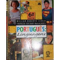 Livro Português Linguagens 6ª Série - William Roberto Cerej