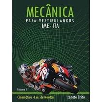 Fundamentos De Mecânica Vol 1 - Renato Brito