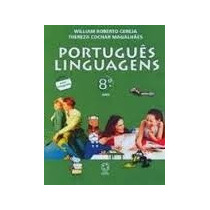 Português: Linguagens 8ºano - William Roberto Cereja