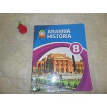 Livro Araribá História 8 ,editora Moderna,