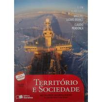 Território E Sociedade No Mundo Globalizado - 1ª Ed, 2010
