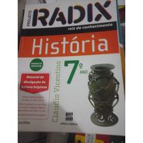 Livro - Projeto Radix Raiz Do Conhecimento História 7º Ano