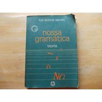 Livro - Nossa Gramática - Teoria - Luiz Antonio Sacconi 1991
