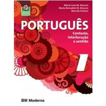 Livro - Português - Contexto Interlocução E Sentido - Vol. 2