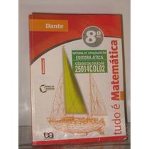 Tudo É Matemática Dante 8° Ano Livro Do Professor