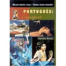 Portugues: Linguagens Volume Único - William Roberto Cereja