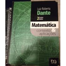 Livros 2 E 3 De Matemática - Contexto E Aplicações - Dante
