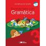 Escrever Bem Com Gramática - 3º Ano - Conforme A Nova Ortog.
