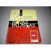 Livro Língua Portuguesa Ensino Médio Novas Palavras 2ª Série