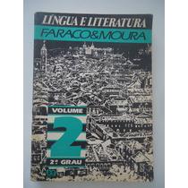 Língua E Literatura Faraco & Moura Volume 2 Editora Ática