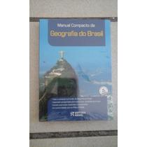 - Manual Compacto De Geografia Do Brasil. Rideel