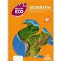 Livro Geografia=5 Ano=projeto Eco=laércio De Mello=positivo