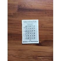 Livro: Geografia - Manual Do Professor - O Espaço Mundial