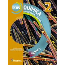 Moderna Plus Química 2º Ano - Nova Edição