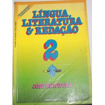 Língua, Literatura & Redação 2 - José De Nicola (2a)
