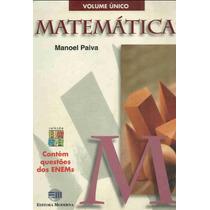 Matemática Volume Único Paiva - Questões Enem E Vestibular