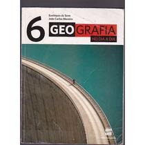 Livro Geografia No Dia A Dia - 6 Ano - Editora Scipione