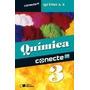 Conecte Química - Vol. 3 - Ensino Médio - 2ª Ed. 2014 Sa