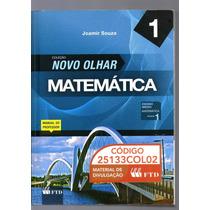 Novo Olhar - Matemática - Vol 1 - Joamir Souza