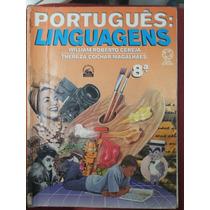 Livro: Português Linguagens 8°ano - William Roberto Cereja.