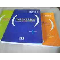 3 Livros Matematica Contexto Aplicações Dante 212 Usados