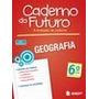 Caderno Do Futuro Geografia 6ª Ano