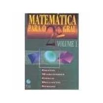 Matemática Para O 2º Grau Vol 1 - Gentil Marcondes Greco