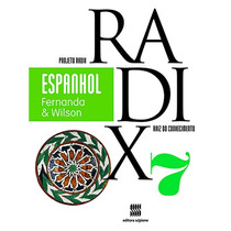 Projeto Radix Espanhol, Geografia, História - 7º Ano