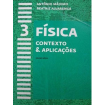 Livro Fisica Contexto & Aplicações - Vol. 3 - Antonio Maximo