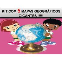 Kit Com 5 Mapas Geográficos Gigantes - Frete Grátis !!!!!!!!