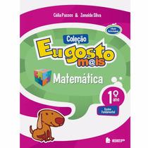 Livro Coleçao Eu Gosto Mais Matemática 1º Ano Ed: Ibep