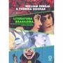 Literatura Brasileira Em Diálogo Com Outras Literaturas