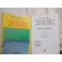 Gramatica Aplicada Aos Textos Ulisses Infante E Do Professor