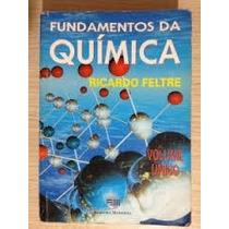 Livro Fundamentos Da Quimica - Volume Único - Ricardo Feltre
